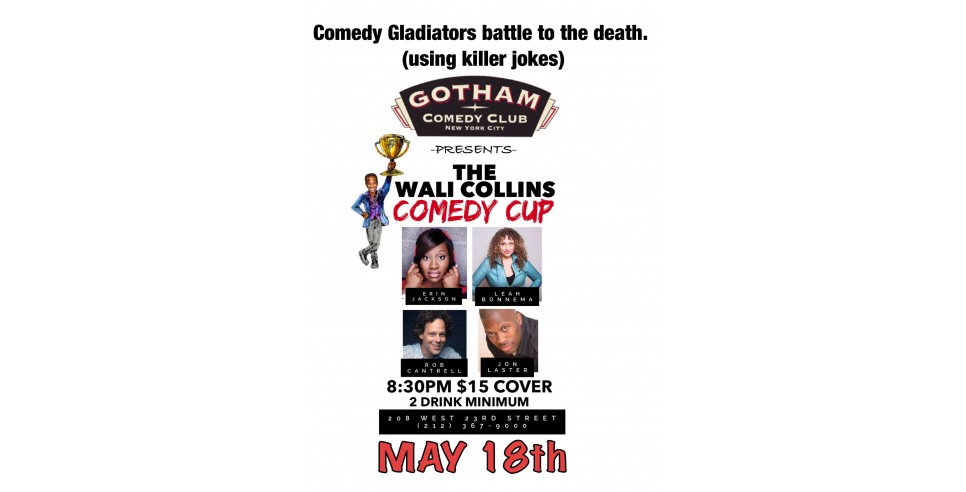 Wali Collins' Comedy Cup on May 18th